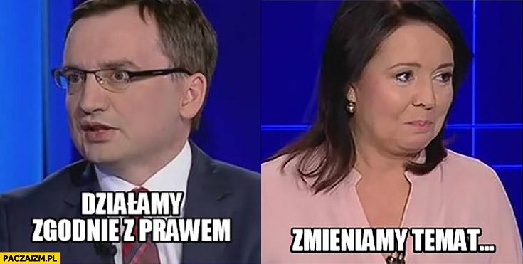 Działamy zgodnie z prawem Zbigniew Ziobro, zmieniamy temat Wiadomości TVP