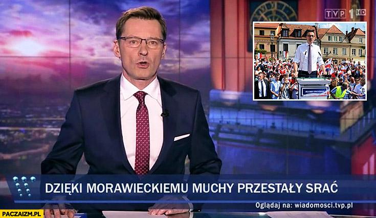 Dzięki Morawieckiemu muchy przestały srać pasek Wiadomości TVP