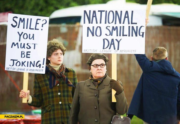 Dzień bez uśmiechu