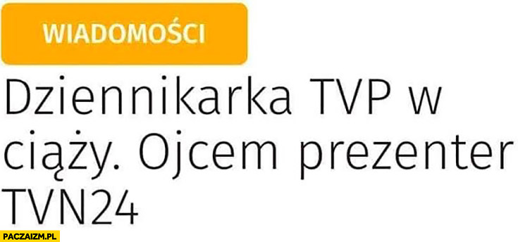 Dziennikarka TVP w ciąży ojcem prezenter TVN24 wiadomości nagłówek