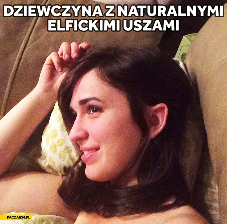 Dziewczyna z naturalnymi elfickimi uszami
