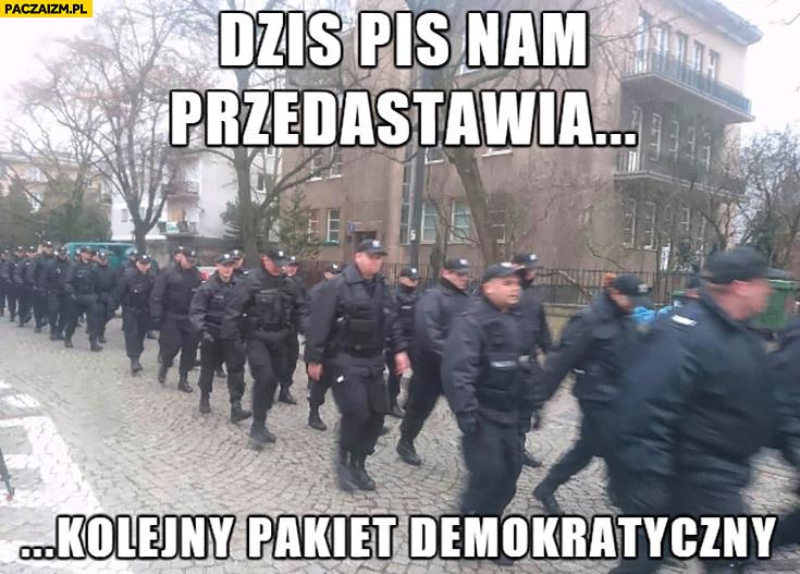 Dziś PiS nam przedstawia kolejny pakiet demokratyczny policja
