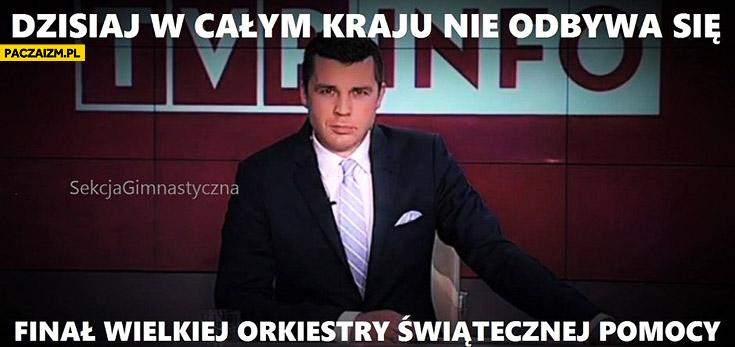 Dzisiaj w całym kraju nie odbywa się finał Wielkiej Orkiestry Świątecznej Pomocy Wiadomości TVP Info