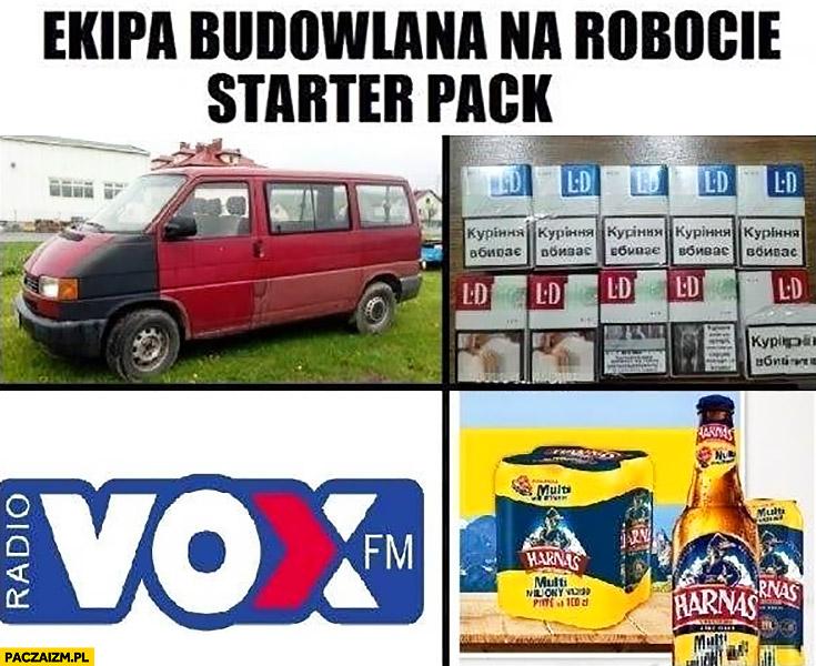 Ekipa budowlana na robocie starter pack: Volkswagen Transporter, papierosy, radio Vox, piwo Harnaś