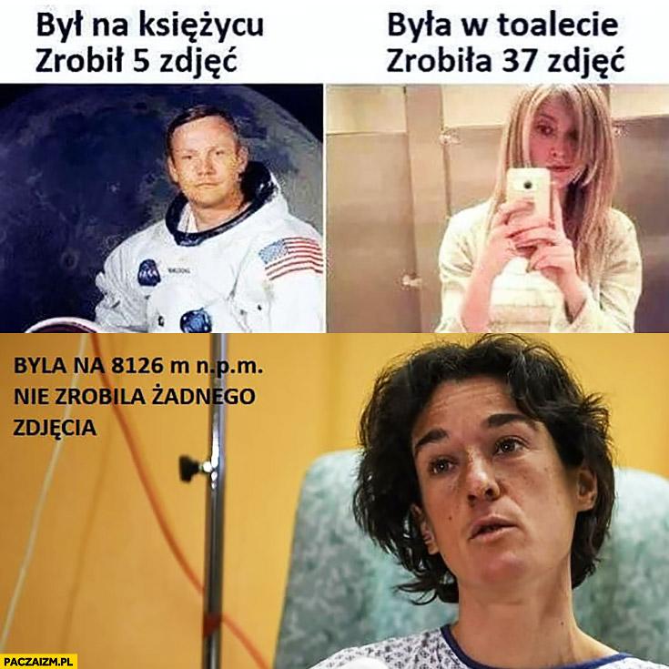 Elisabeth Revol była na 8126m, nie zrobiła żadnego zdjęcia, Armstrong był na księżycu zrobił 5 zdjęć, laska była w toalecie zrobiła 37 zdjęć