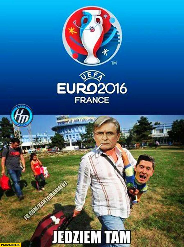 Euro 2016 Francja jedziem tam reprezentacja Polski Rumuni Nawałka Lewandowski