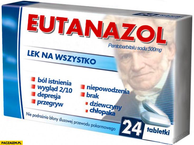 Eutanazol lek na wszystko Schopenhauer
