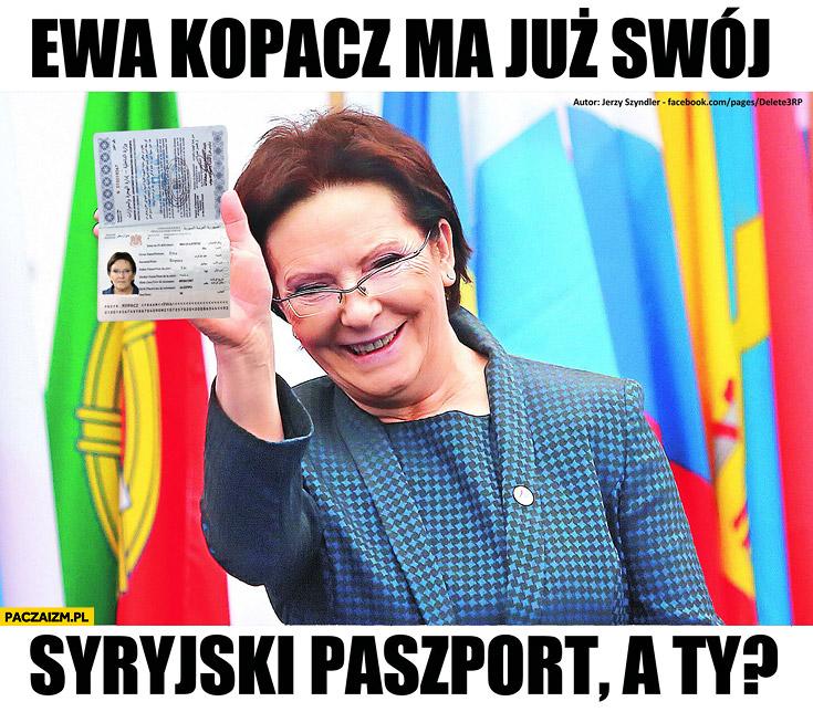 Ewa Kopacz ma już swój syryjski paszport a Ty?