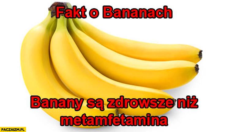 Fakt o bananach – banany są zdrowsze niż metamfetamina
