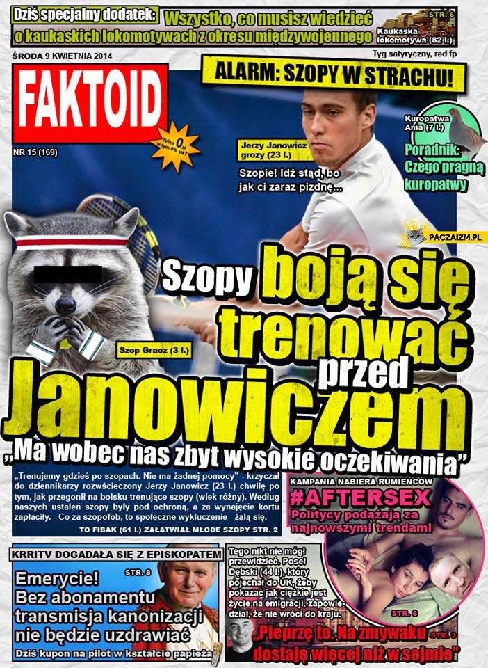 Faktoid szopy boją się trenować przed Janowiczem