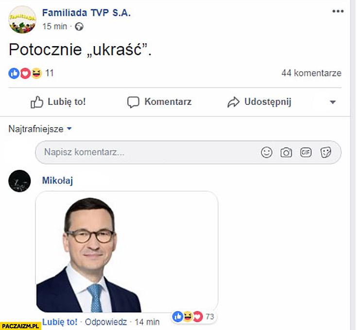 Familiada pyta potocznie ukraść ktoś wkleił zdjęcie Morawieckiego