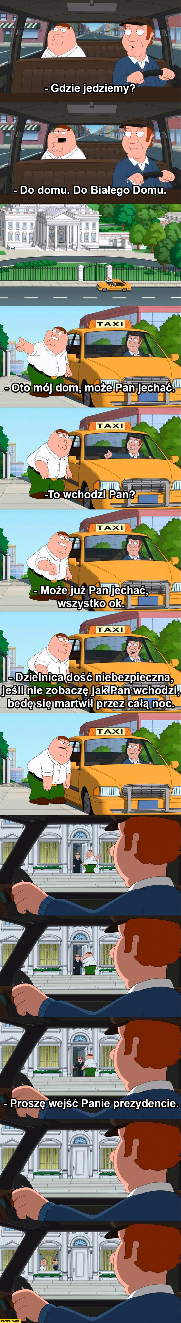 Family Guy taxi mieszka w białym domu pałacu prezydenckim