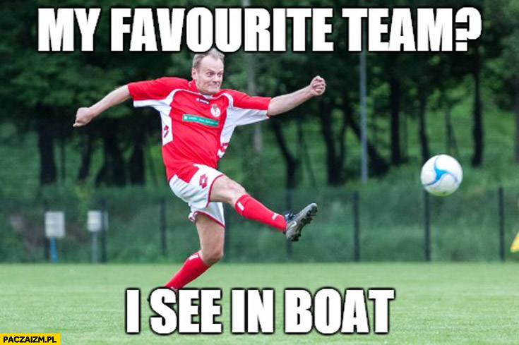 Favourite team I see in a boat Tusk
