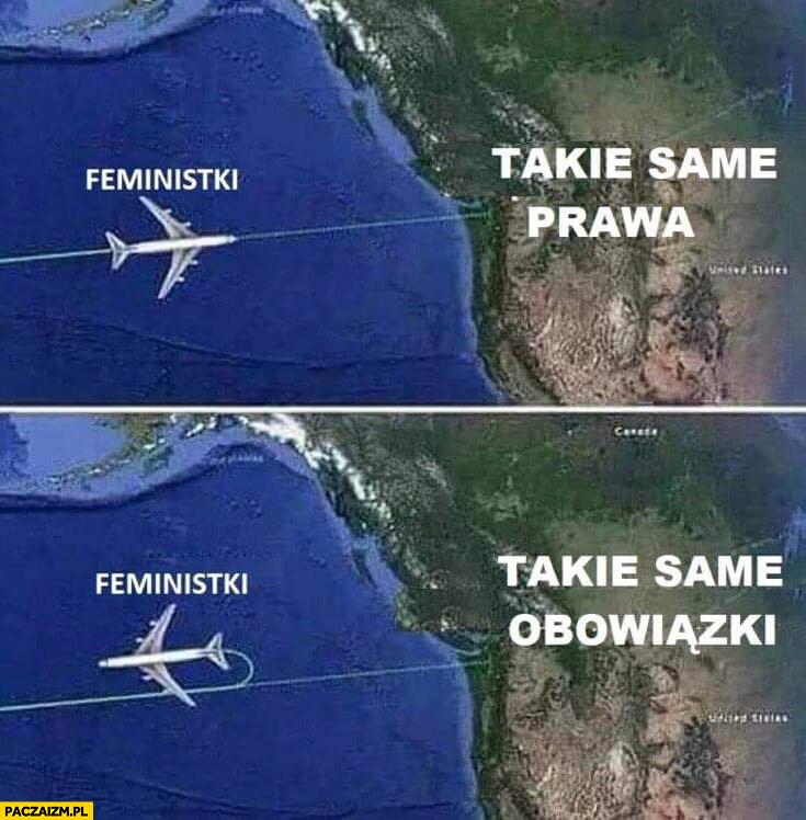 Feministki takie same prawa – tak, takie same obowiązki – nie