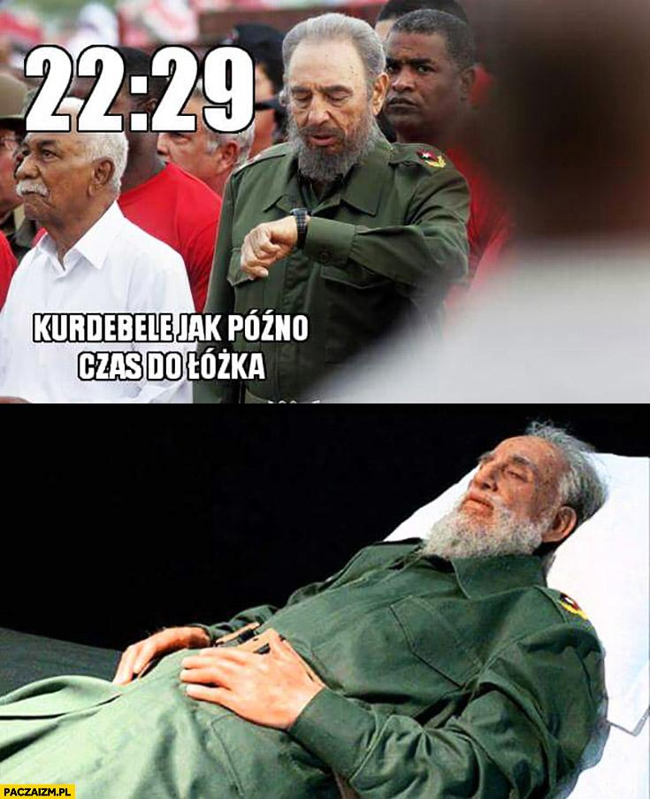 Fidel Castro kurdebele jak późno czas do łóżka umarł