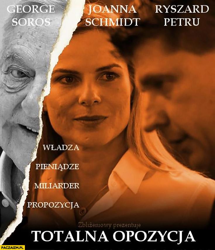 Film totalna opozycja władza, pieniądze, miliarder, propozycja Soros Petru Schmidt plakat