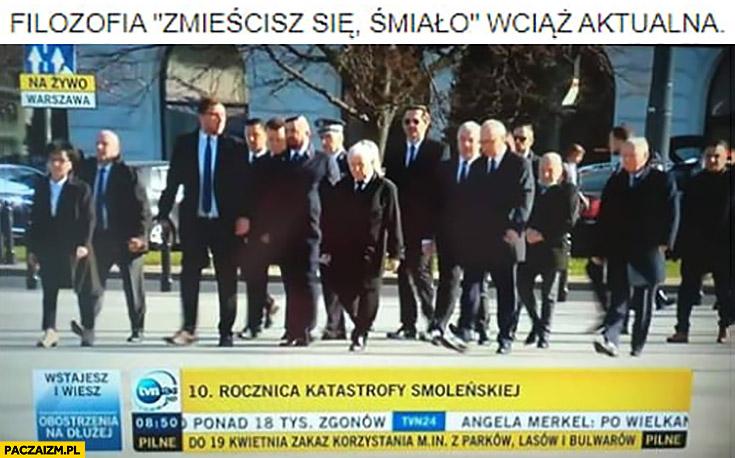 Filozofia zmieścisz się śmiało wciąż aktualna Kaczyński rocznica Smoleńska