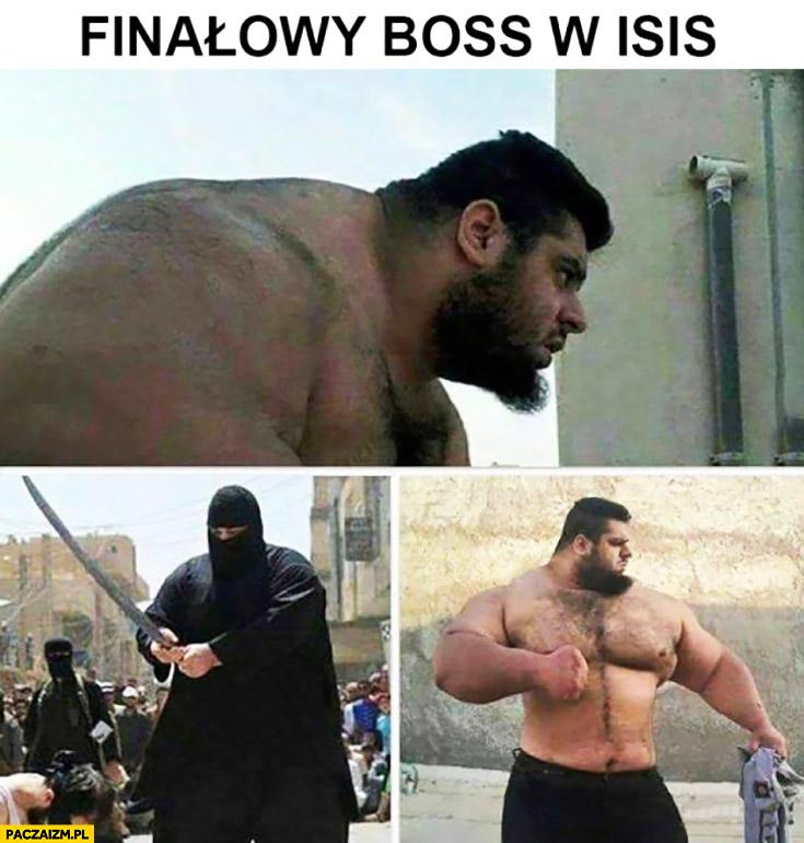 Finałowy boss w ISIS