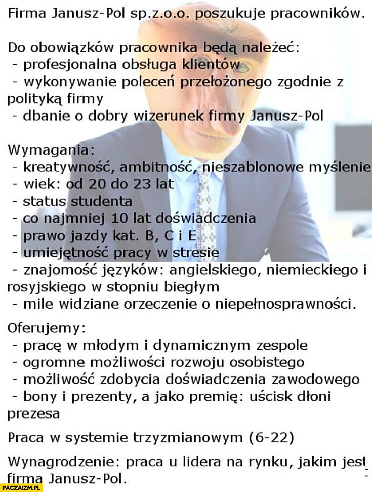 Firma Janusz-Pol poszukuje pracowników ogłoszenie o pracę typowy Polak nosacz małpa