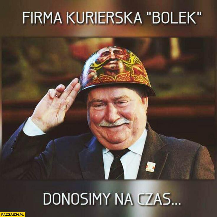Firma kurierska Bolek donosimy na czas Wałęsa