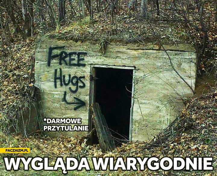 Free hugs seems legit darmowe przytulanie