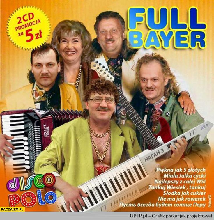 Full Bayer Disco Polo PO Komorowski Tusk Sikorski Gronkiewicz-Waltz