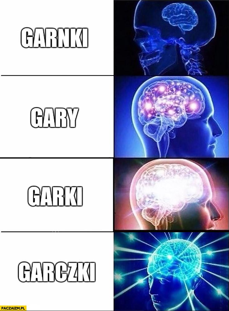 Garnki gary garki garczki mózg mem