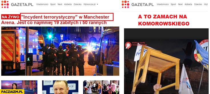 Gazeta.pl Wyborcza incydent terrorystyczny w Manchesterze a to zamach na Komorowskiego krzesło porównanie