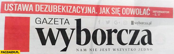 Gazeta Wyborcza nagłówek ustawa dezubekizacyjna jak się odwołać?