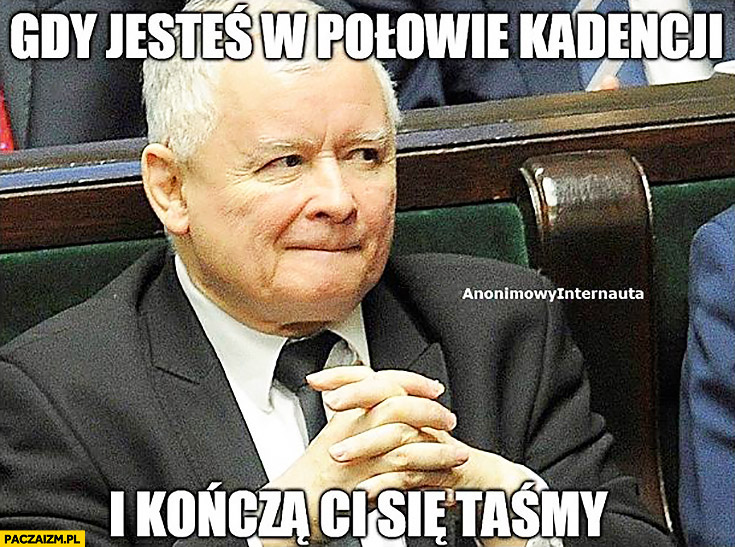 Gdy jesteś w połowie kadencji i kończą Ci się taśmy z podsłuchów Kaczyński