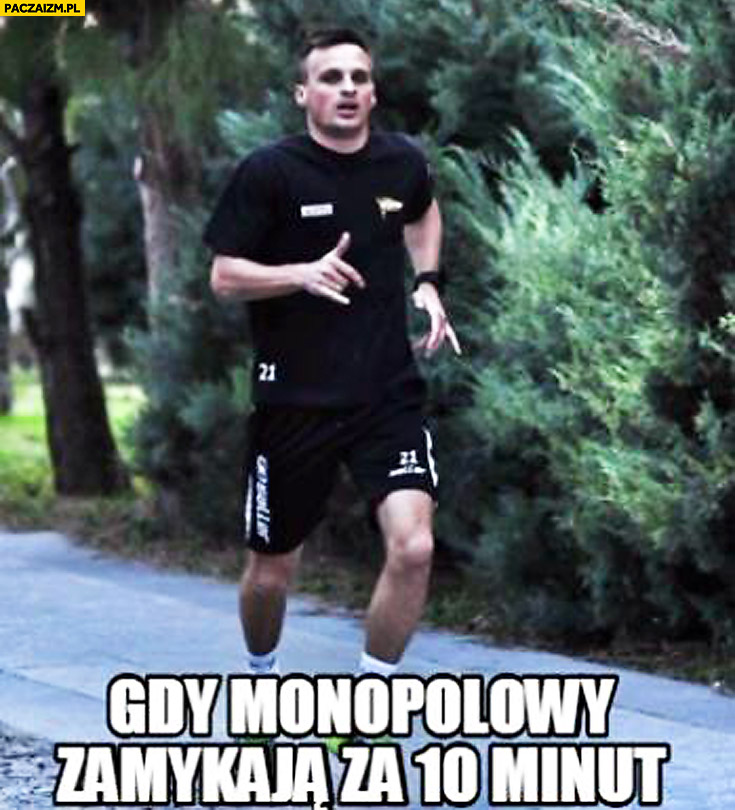 Gdy monopolowy zamykają za 10 minut Peszko biegnie