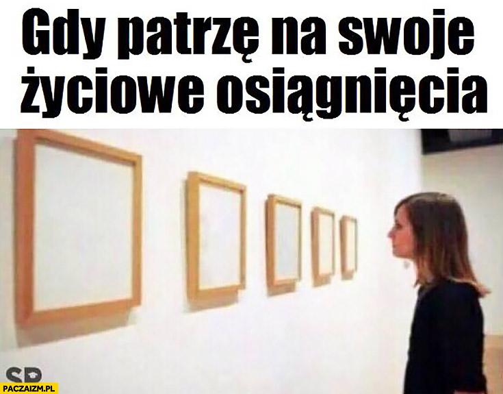 Gdy patrze na swoje życiowe osiągnięcia galeria sztuki puste białe obrazy