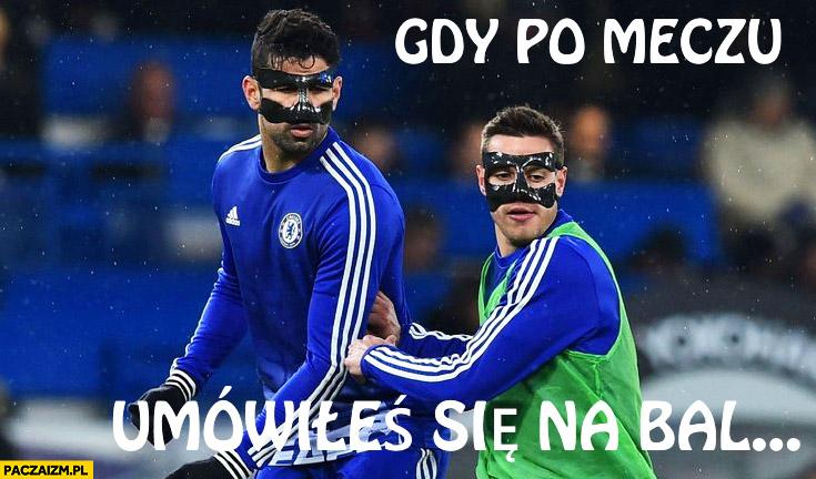 Gdy po meczu umówiłeś się na bal Chelsea piłkarze w maskach