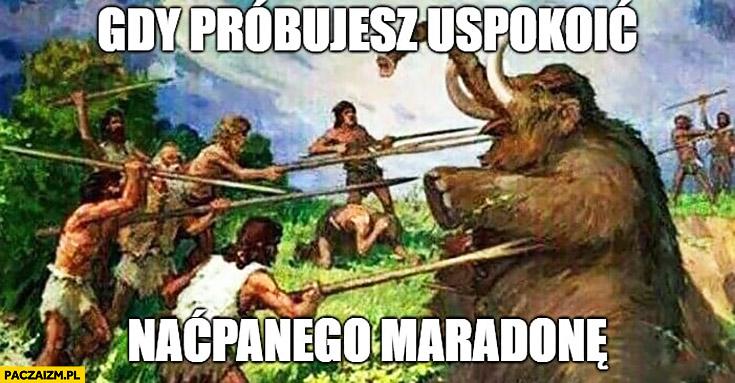 Gdy próbujesz uspokoić naćpanego Maradonę mamut mecz Argentyny na mundialu