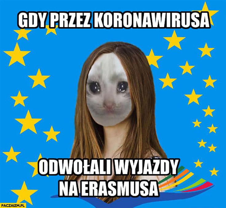 Gdy przez koronawirusa odwołali wyjazdy na Erasmusa Polka smutna