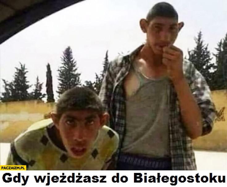 Gdy wjeżdżasz do Białegostoku tubylcy się patrzą zaglądają do auta