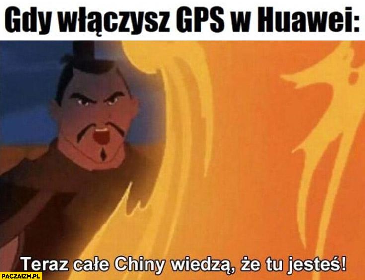 Gdy włączasz GPS w Huawei teraz całe Chiny wiedzą, że tu jesteś