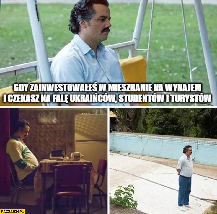 Gdy zainwestowałeś w mieszkanie na wynajem i czekasz na fale Ukraińców, studentów i turystów Narcos