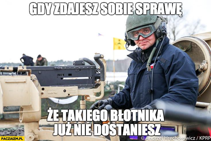 Gdy zdajesz sobie sprawę, że takiego błotnika już nie dostaniesz Andrzej Duda w czołgu