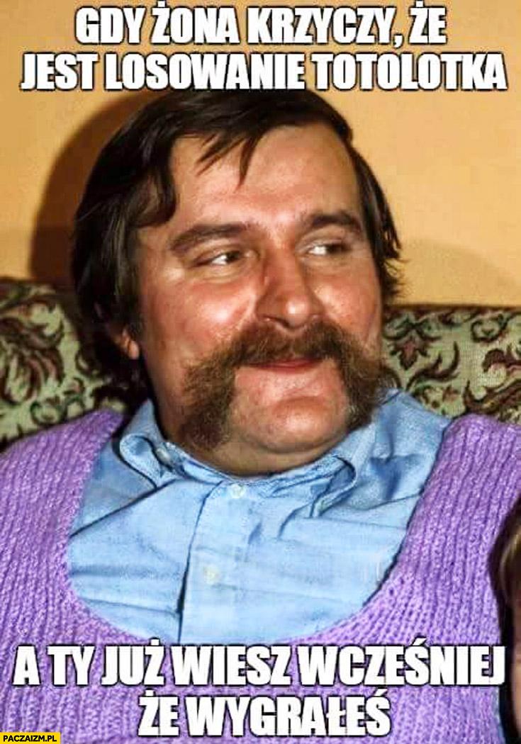 Gdy żona krzyczy, że jest losowanie totolotka, a Ty już wiesz wcześniej, że wygrałeś Lech Wałęsa Bolek