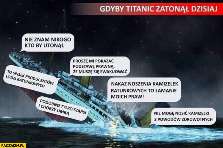 Gdyby Titanic zatonął dzisiaj szury antyszczepionkowcy nie znam nikogo kto by utonal spisek łamanie praw