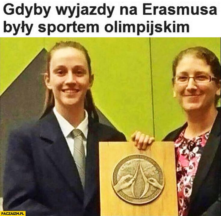 Gdyby wyjazdy na Erasmusa były sportem olimpijskim dziewczyna odbiera dziwny medal