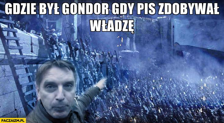 Gdzie był Gondor gdy PiS zdobywał władzę Tomasz Lis