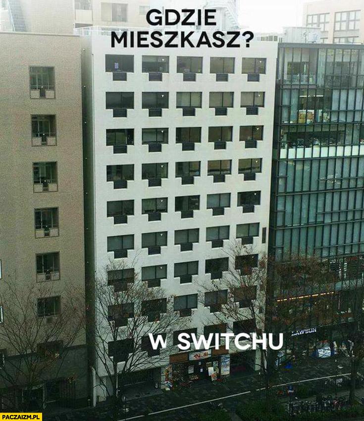 Gdzie mieszkasz? W switchu hotel jak wtyczki LAN