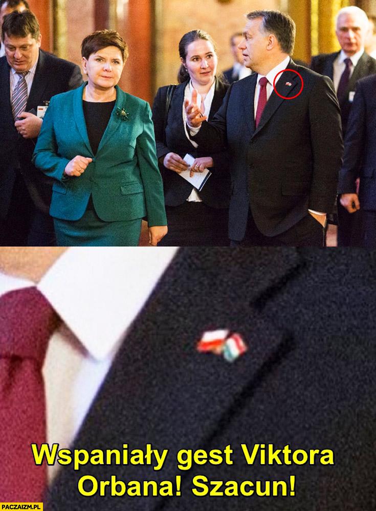 Gest Viktora Orbana przypinka flagi Polak Węgier dwa bratanki