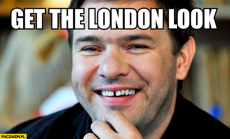 Get the london look Tomasz Karolak