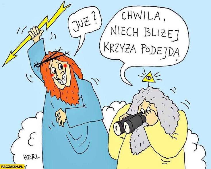 Giewont Bóg razi prądem, już? Chwila niech bliżej krzyża podejdą Herl