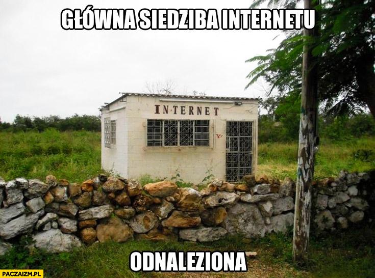 Główna siedziba internetu odnaleziona