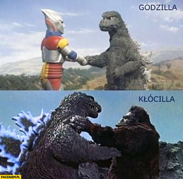 Godzilla kłócilla godzi się, kłóci się walczy