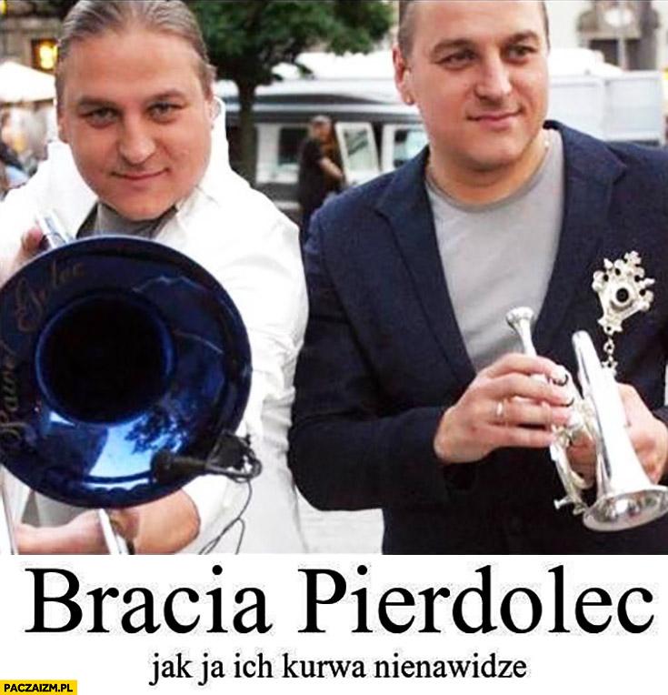 Golec Uorkiestra bracia pierdolec jak ja ich kurna nienawidzę